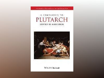 A Companion to Plutarch av Beck