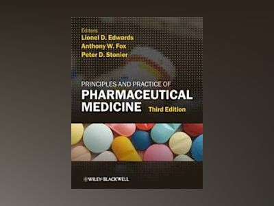 Principles and Practice of Pharmaceutical Medicine, 3rd Edition av Lionel D. Edwards