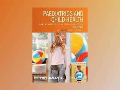 Paediatrics and Child Health, Includes FREE Desktop Edition, 3rd Edition av Mary Rudolf