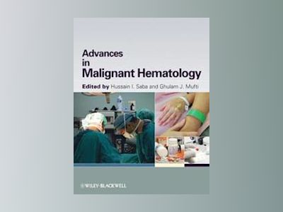 Advances in Malignant Hematology av Hussain I. Saba