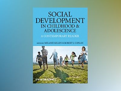 Social Development in Childhood and Adolescence: A Contemporary Reader av Melanie Killen