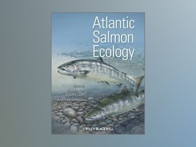 Atlantic Salmon Ecology av ystein Aas