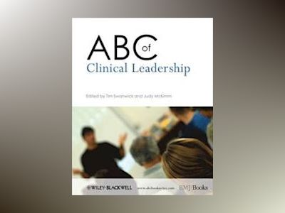 ABC of Clinical Leadership av Tim Swanwick