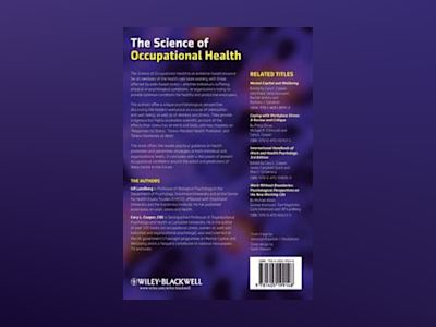 The Science of Occupational Health: Stress, Psychobiology, and the New Worl av Ulf Lundberg
