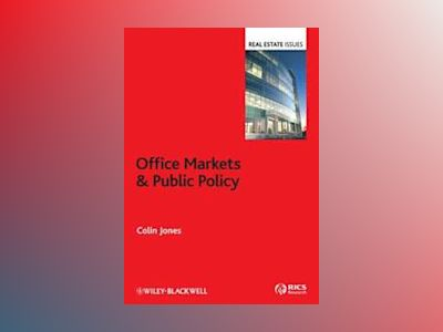 Office Markets and Public Policy av Colin Jones