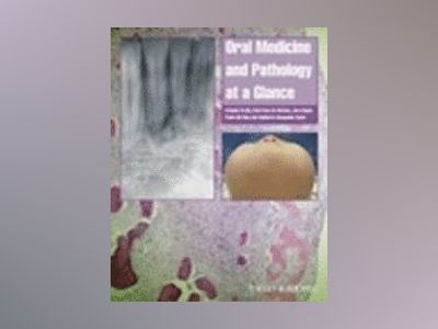Oral Medicine and Pathology at a Glance av Crispian Scully