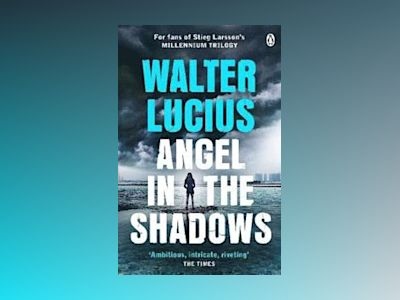Angel in the Shadows av Walter Lucius