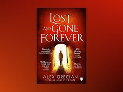 Lost and Gone Forever av Alex Grecian