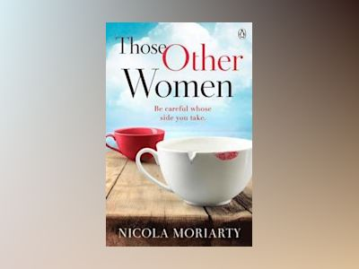 Those Other Women av Nicola Moriarty