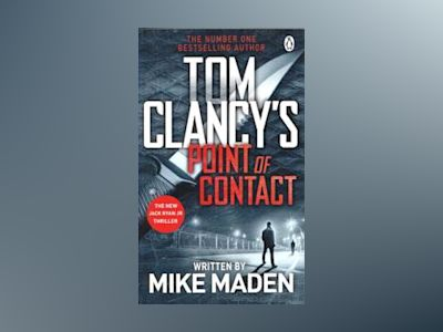 Tom Clancy's Point of Contact av Mike Maden