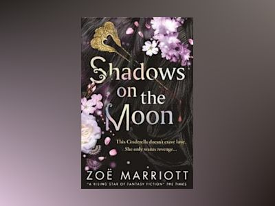 Shadows on the Moon av Zoe Marriott