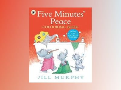 Five Minutes' Peace Colouring Book av Jill Murphy