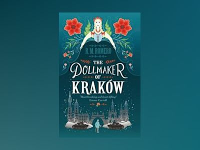 The Dollmaker of Krakow av R. M. Romero