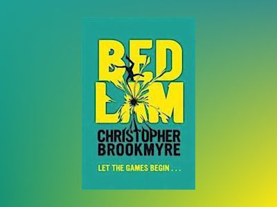 Bedlam av Chris Brookmyre