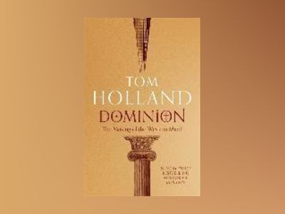 Dominion av Tom Holland