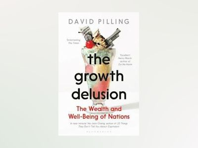 The Growth Delusion av David Pilling