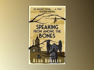 Speaking from Among the Bones av Alan Bradley