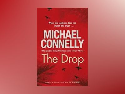 The Drop av Michael Connelly