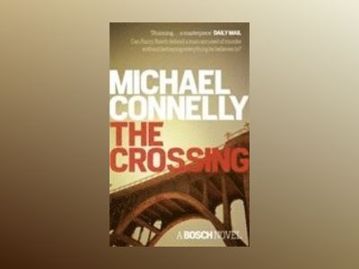 The Crossing av Michael Connelly