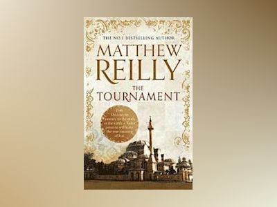 The Tournament av Matthew Reilly