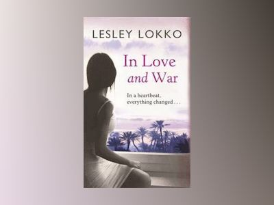 In Love and War av Lesley Lokko