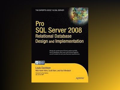 Pro SQL Server 2008 Relational Database Design and Implementation av Davidson