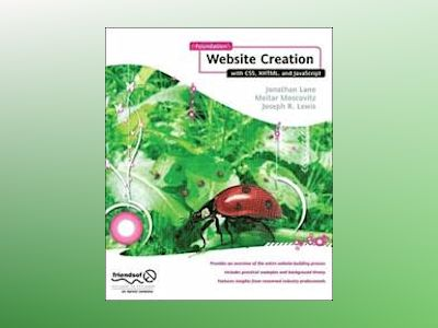 Foundation Website Creation with CSS, XHTML, and JavaScript av Lane
