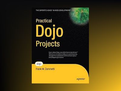 Practical Dojo Projects av Zammetti
