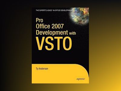 Pro Office 2007 Development with VSTO av Anderson
