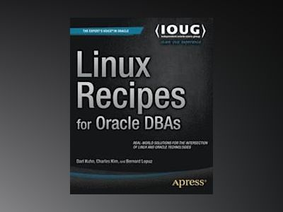 Linux Recipes for Oracle DBAs av Kuhn