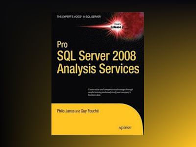 Pro SQL Server 2008 Analysis Services av Janus