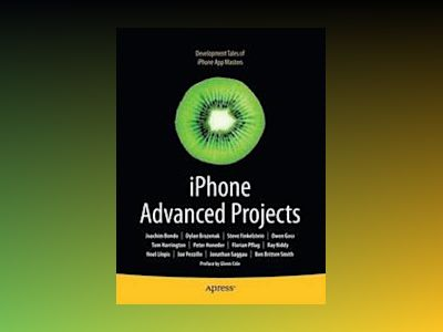 iPhone Advanced Projects av Mark