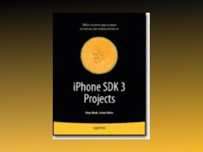 iPhone SDK 3 Projects av Mark