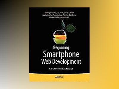 Beginning Smartphone Web Development: Building Javascript, CSS, HTML and Aj av Frederick
