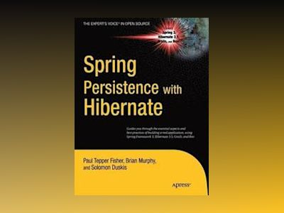 Spring Persistence with Hibernate av Fisher