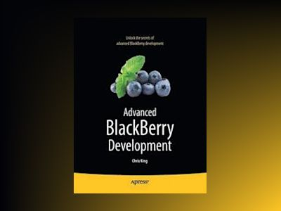 Advanced BlackBerry Development av King