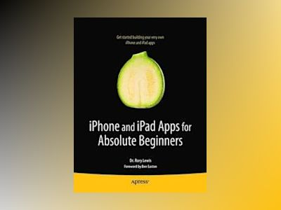Getting StartED with Making iPhone Apps av Lewis