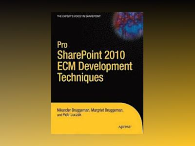 Pro SharePoint 2010 Development Techniques av Bruggeman
