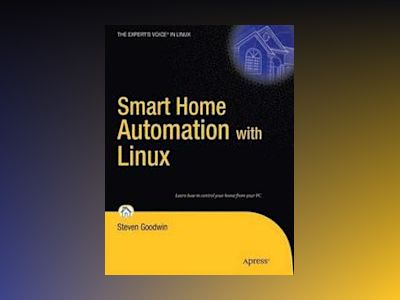 Smart Home Automation with Linux av Goodwin
