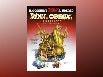Asterix and Obelix's Birthday : The Golden Book av Albert Uderzo