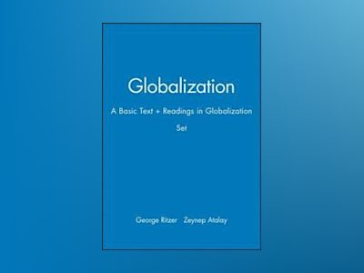 Globalization: A Basic Text + Readings in Globalization Set av George Ritzer