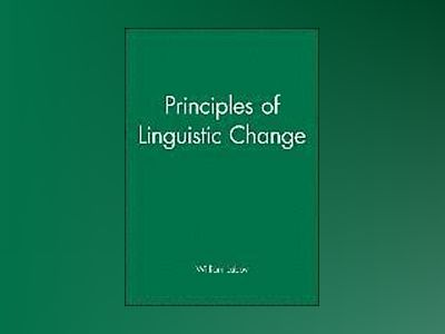 Principles of Linguistic Change, 3 Volume Set av William Labov