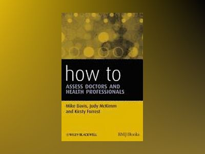 How to Assess Doctors and Health Professionals av Davis