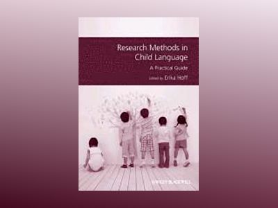 Research Methods in Child Language: A Practical Guide av Erika Hoff
