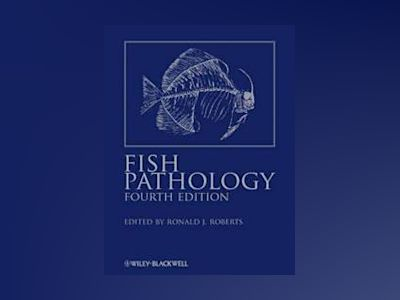 Fish Pathology av Ronald J. Roberts