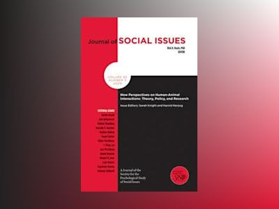 New Perspectives on Human-Animal Interactions: Theory, Policy and Research av Sarah Knight