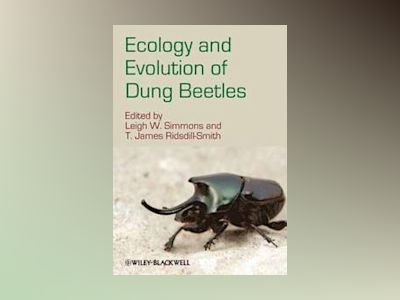 Ecology and Evolution of Dung Beetles av Leigh W. Simmons