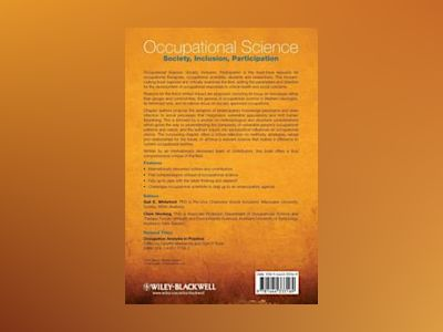 Occupational Science: Society, Inclusion, Participation av Gail E. Whiteford