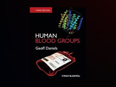 Human Blood Groups av PhD