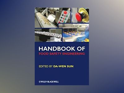 Handbook of Food Safety Engineering av Da-Wen Sun